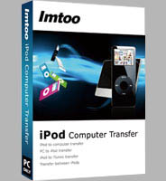 ImTOO iPod Computer Transfer