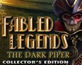 Fabled Legends: The Dark Piper Collector